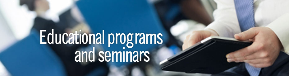Educational Programs and Seminars